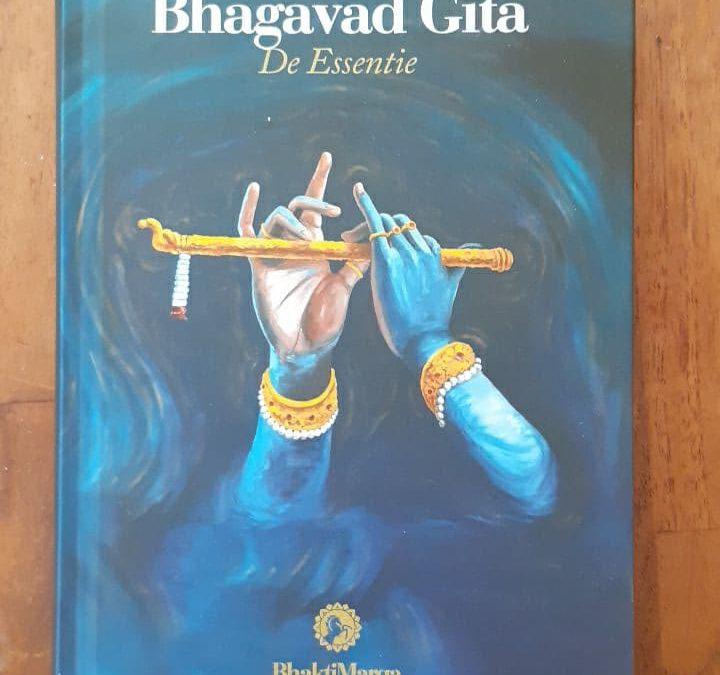 Bhagavad Gita, de Essentie is vertaald en verkrijgbaar!